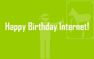 Happy Birthday Internet